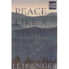 Peace Like a River: Enger, Leif