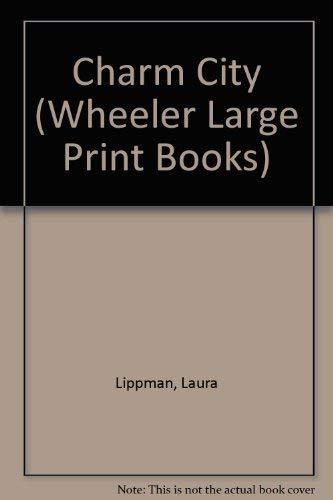 9781587242144: Charm City (Wheeler Large Print Book Series)