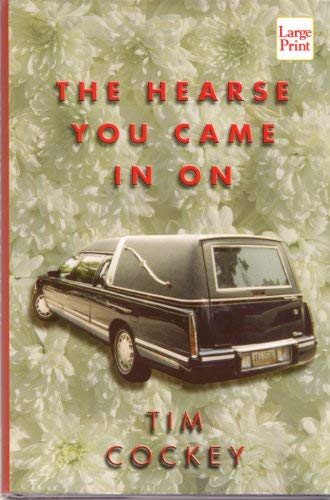 9781587242168: The Hearse You Came in On