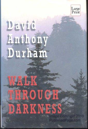 9781587242427: Walk Through Darkness