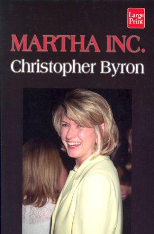 9781587242748: Martha Inc.: The Incredible Story of Martha Stewart Living Omnimedia