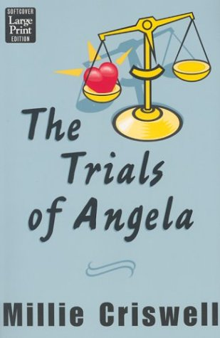 9781587242762: The Trials of Angela