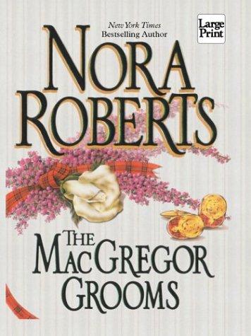 9781587242793: The Macgregor Grooms (The Macgregors)