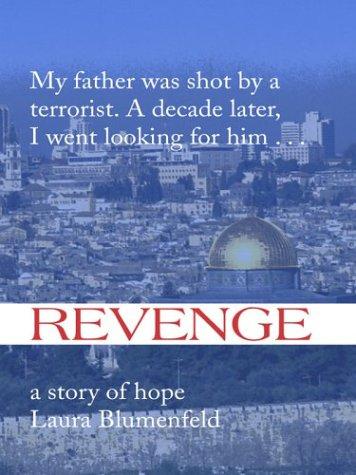 9781587242816: Revenge: A Story of Hope