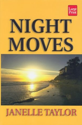 Night Moves (1587243210) by Taylor, Janelle