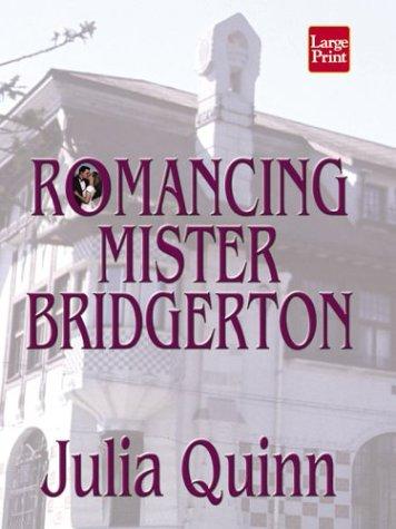 9781587243400: Romancing Mister Bridgerton (Wheeler Romance)