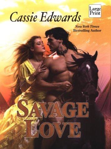 Savage Love: Edwards, Cassie