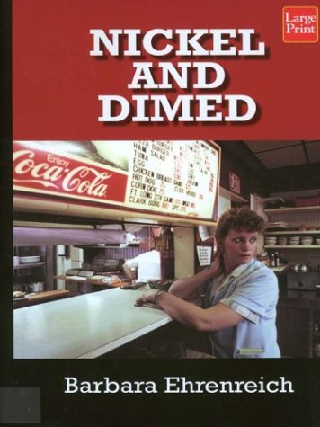 9781587243684: Nickel and Dimed: On (Not) Getting by in America (Wheeler Large Print Book Series)