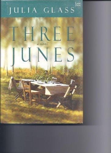 9781587243790: Three Junes
