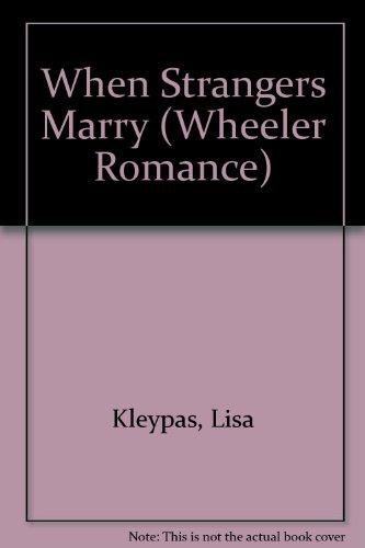 9781587244070: When Strangers Marry (Wheeler Romance)