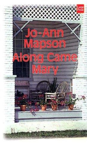 9781587244148: Along Came Mary