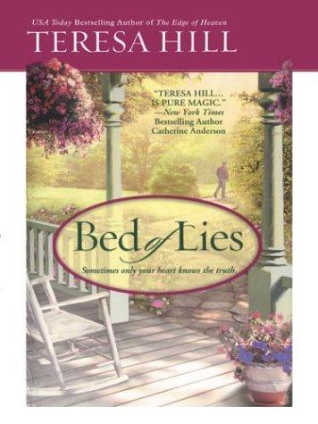 Bed of Lies: Teresa Hill