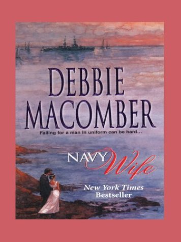 9781587244469: Navy Wife (The Navy Series #1)