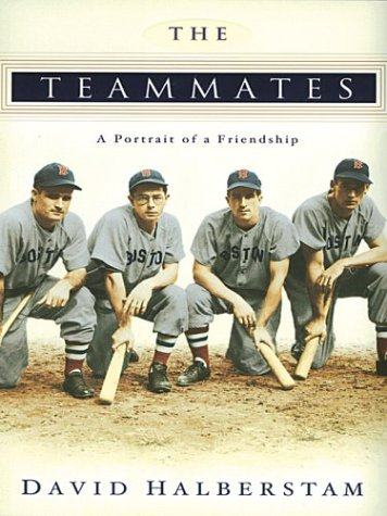 9781587244643: The Teammates: A Portrait of a Friendship