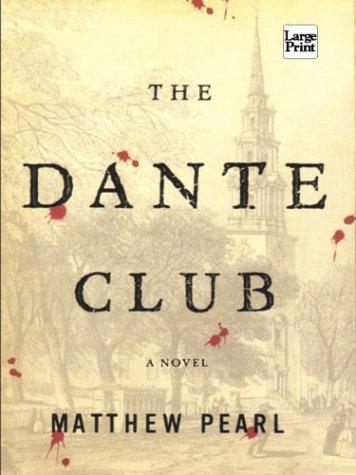 9781587244650: The Dante Club (Wheeler Hardcover)