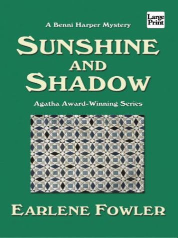 Sunshine and Shadow (1587244756) by Earlene Fowler