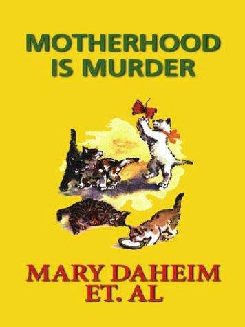 9781587244834: Motherhood Is Murder