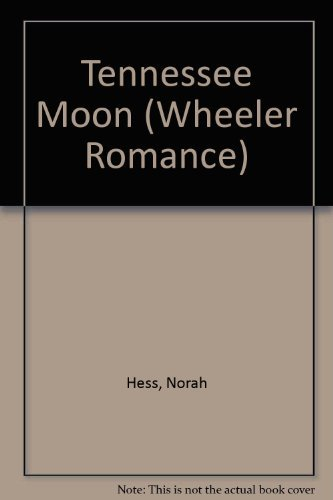 Tennessee Moon (9781587245060) by Norah Hess