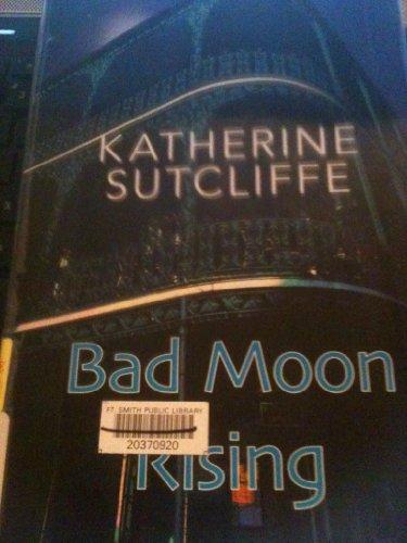 Bad Moon Rising: Katherine Sutcliffe
