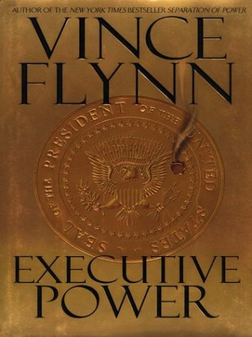 9781587245145: Executive Power (Mitch Rapp)