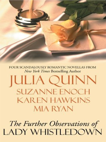 The Further Observations of Lady Whistledown (9781587245428) by Suzanne Enoch; Karen Hawkins; Mia Ryan