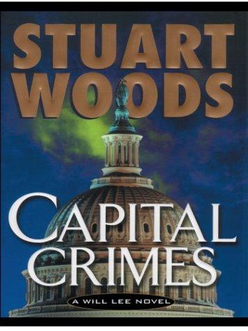 9781587245619: Capital Crimes: A Will Lee Novel