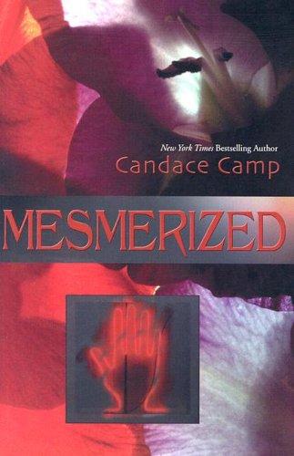 Mesmerized: Candace Camp