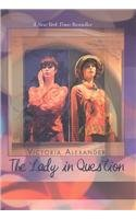 The Lady in Question (1587245698) by Victoria Alexander