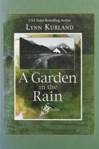 A Garden in the Rain: Lynn Kurland