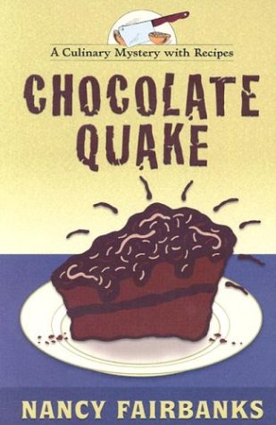 9781587246173: Chocolate Quake: A Culinary Mystery With Recipes