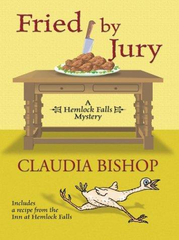 9781587246203: Fried By Jury: A Hemlock Falls Mystery