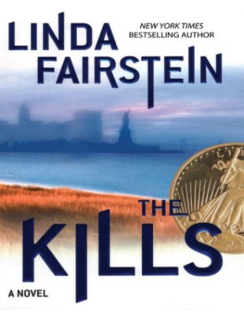 The Kills: A Novel: Linda Fairstein