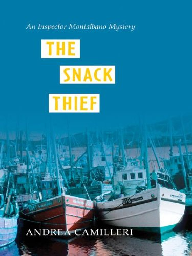 9781587246340: The Snack Thief: An Inspector Montalbano Mystery