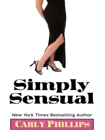 9781587246593: Simply Sensual