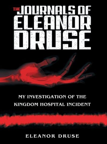 9781587246708: The Journals of Eleanor Druse: My Investigation of the Kingdom Hospital Incident