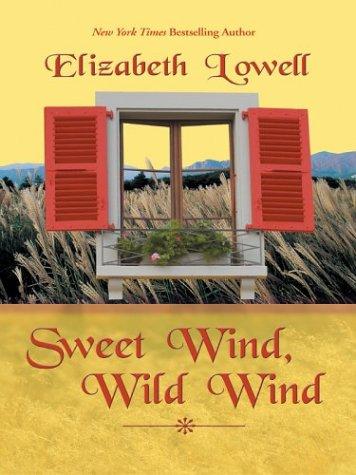 9781587246791: Sweet Wind, Wild Wind