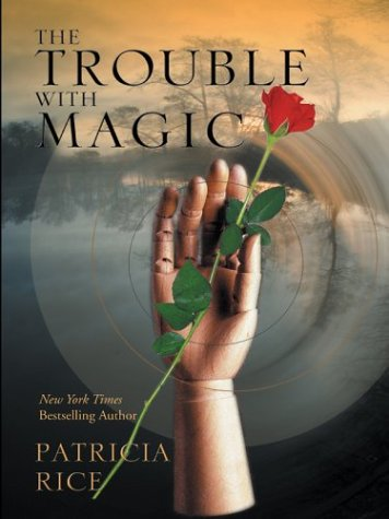 9781587246821: The Trouble With Magic