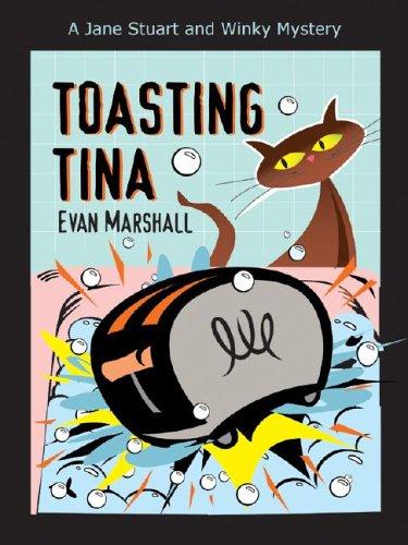 9781587247118: Toasting Tina: A Jane Stuart and Winky Mystery