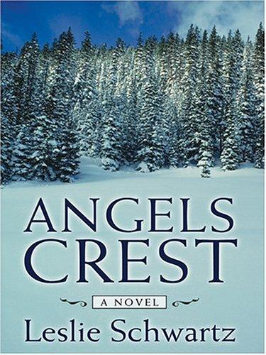 9781587247200: Angels Crest (Wheeler Large Print Book Series)