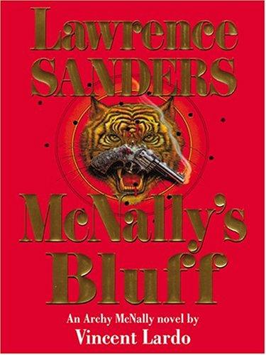 9781587247224: Lawrence Sanders McNally's Bluff: An Archy Mcnally Novel