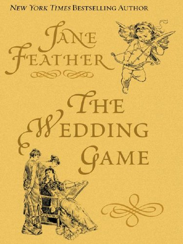 The Wedding Game: Jane Feather