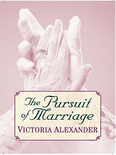 9781587247446: The Pursuit of Marriage (Wheeler Romance)