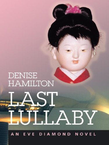 9781587247453: Last Lullaby: An Eve Diamond Novel