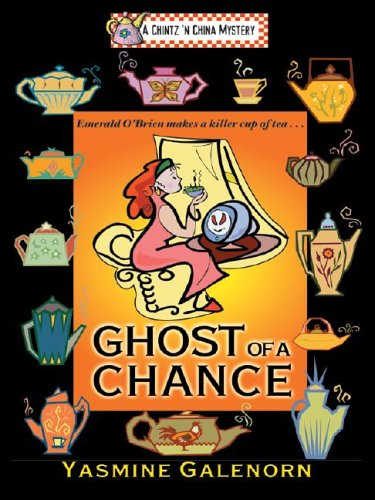 9781587247590: Ghost of a Chance: A Chintz 'N China Mystery