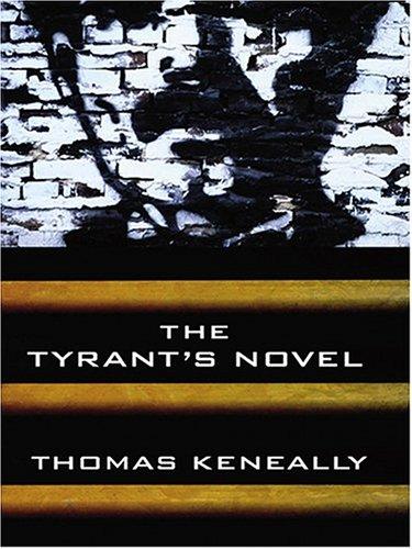 9781587247897: The Tyrant's Novel