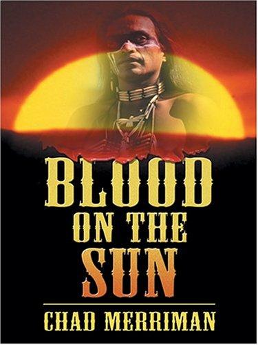 9781587247927: Blood On The Sun