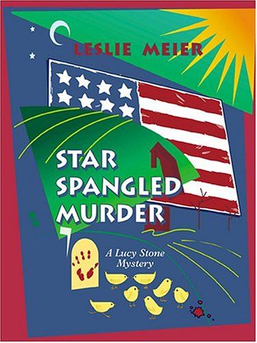 9781587248016: Star Spangled Murder (Lucy Stone Mysteries, No. 11)