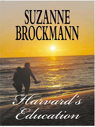 Harvard's Education (Tall, Dark & Dangerous, Book: Suzanne Brockmann