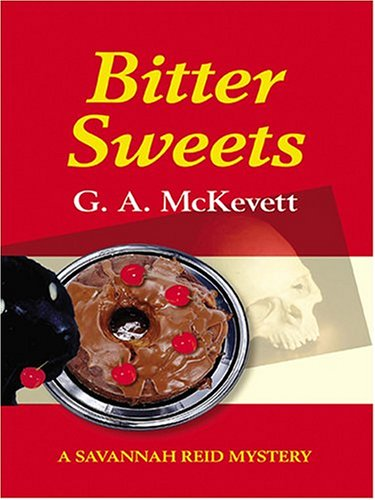 9781587248467: Bitter Sweets: A Savannah Reid Mystery
