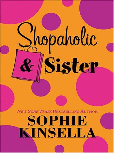 9781587248610: Shopaholic & Sister